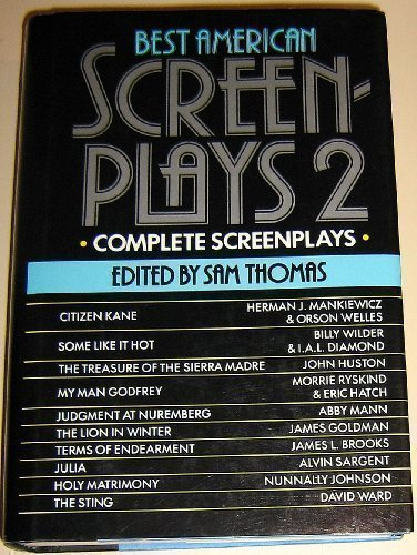 The Best American Screen Plays Two: Thomas, Sam (editor) re: Nunnally Johnson, James Goldman, Abby ...