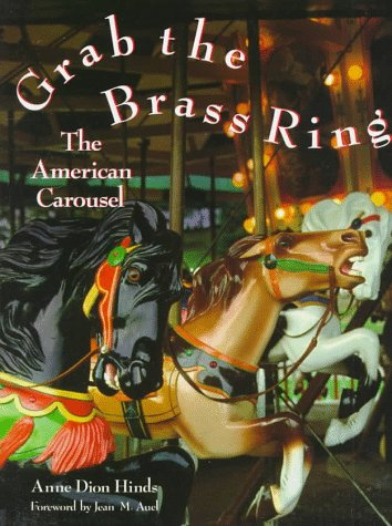 9780517574867: Grab the Brass Ring: The American Carousel