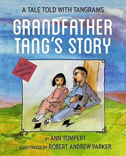 Grandfather Tang's Story: Ann Tompert