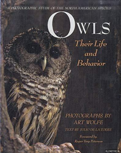 Owls: Their Life And Behavior: Julio De La