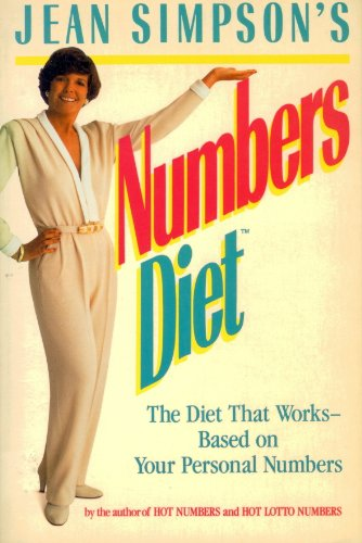 Jean Simpson's Numbers Diet: The Diet That Works Based on Your Personal Numbers: Simpson, Jean