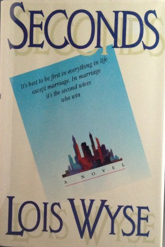 Seconds: Wyse, Lois