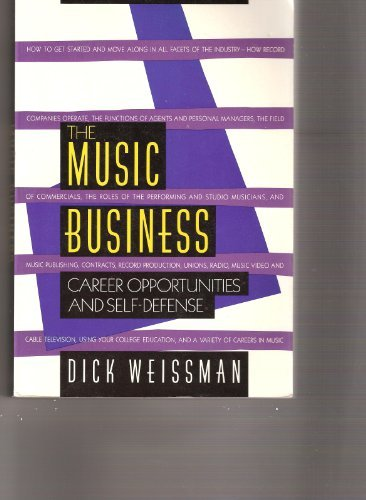 9780517575246: The Music Business: CAREER OPPORTUNITIES AND SELF DEFENSE New, Revised, Updated Edition