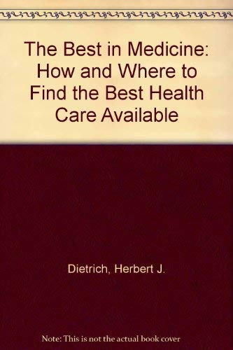 Best In Medicine, The Revised: Dietrich, Herbert J.