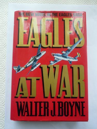 Eagles At War (First Edition)