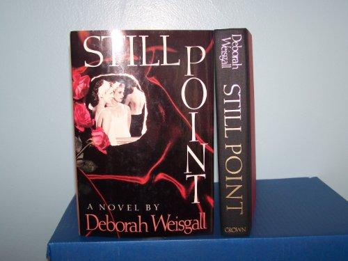 Still Point: Weisgal, Deborah