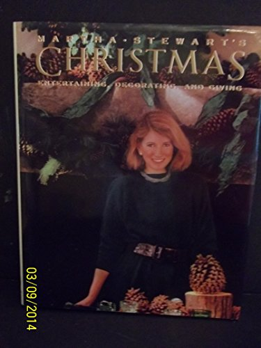 9780517576472: Martha Stewart's Christmas: Entertaining, Decorating, Giving