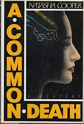 A Common Death: Natasha Cooper