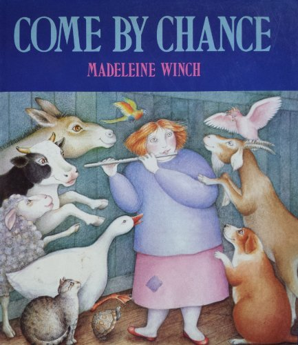 COME BY CHANCE: Madeleine Winch