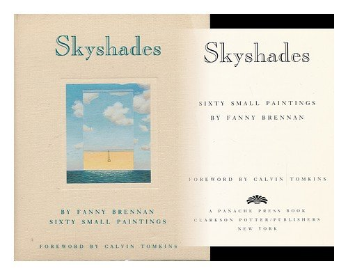 Skyshades: Sixty Small Paintings.: Brennan, Fanney.