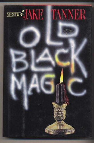 Old Black Magic: Jake Tanner