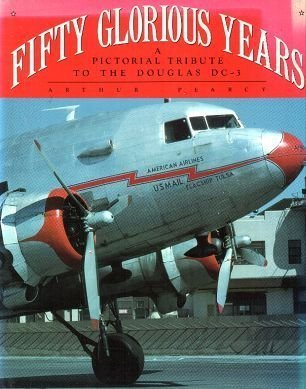 9780517576922: Fifty Glorious Years: Story of the DC-3