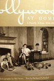 9780517576960: Hollywood at Home: A Family Album, 1950-1965