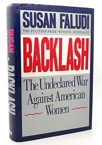 9780517576984: Backlash: The Undeclared War Against Women