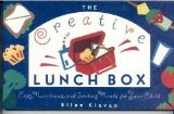 9780517577301: The Creative Lunch Box: Easy, Nutritious, and Inviting Meals for Your Child