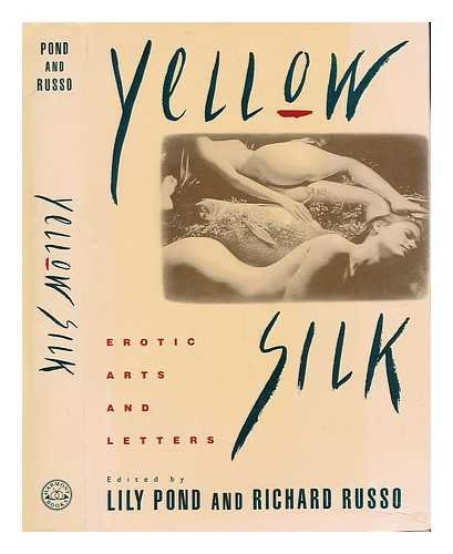 9780517577523: Yellow Silk: Erotic Arts and Letters