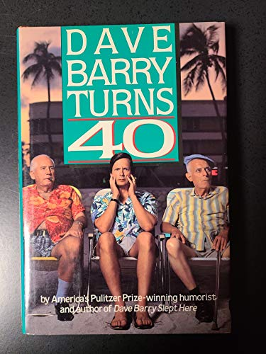 9780517577554: Dave Barry Turns 40