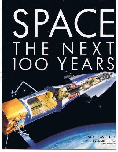 9780517577646: Space: The Next 100 Years