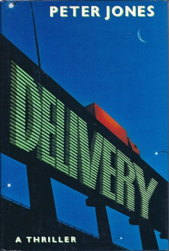 Delivery (0517577801) by Peter Jones