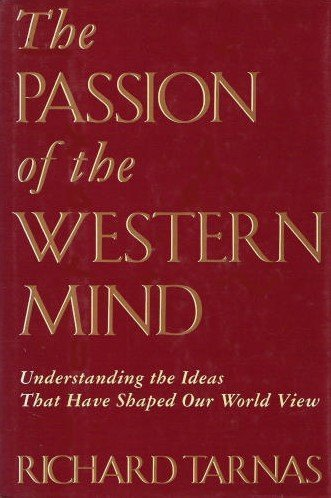 9780517577905: Passion Of The Western Mind: Understanding the Ideas That Have Shaped Our World Views