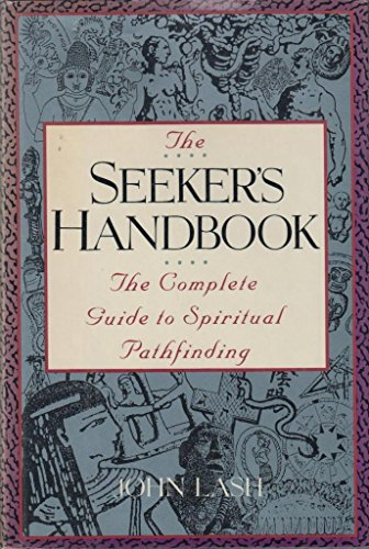 9780517577974: The Seeker's Handbook: Complete Guide to Spiritual Pathfinding