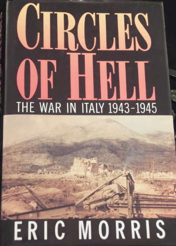 9780517578100: Circles Of Hell: The War In Italy 1943-1945