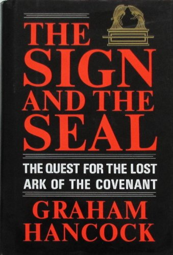 9780517578131: The Sign and the Seal: The Quest for the Lost Ark of the Covenant