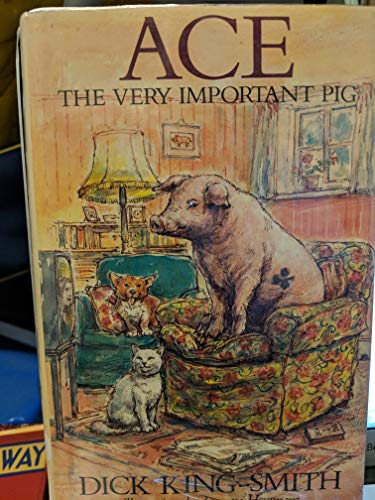 9780517578339: Ace: The Very Important Pig