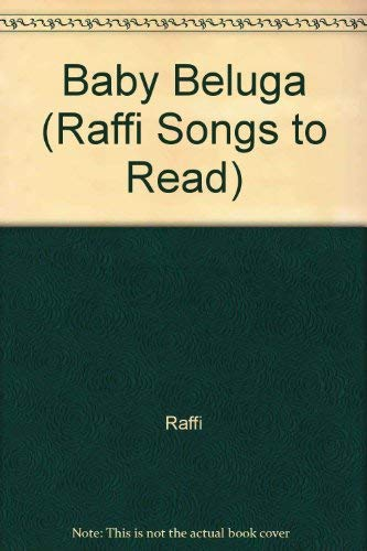 9780517578407: Baby Beluga (Raffi Songs to Read)