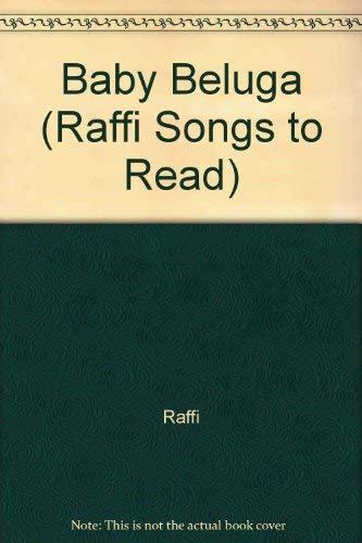 9780517578407: BABY BELUGA GLB (Raffi Songs to Read)