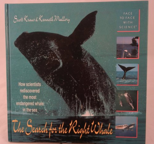 9780517578445: SEARCH FOR THE RIGHT WHALE (Face to Face With Science)
