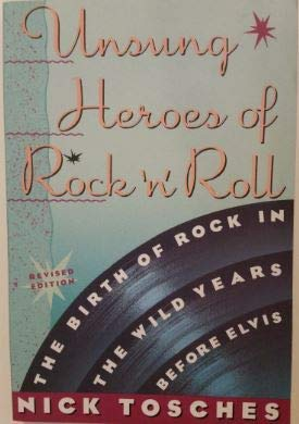 9780517580523: Unsung Heroes of Rock 'N' Roll: The Birth of Rock in the Wild Years Before Elvis