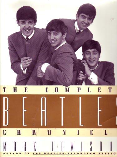 The Complete Beatles Chronicle: Lewisohn, Mark