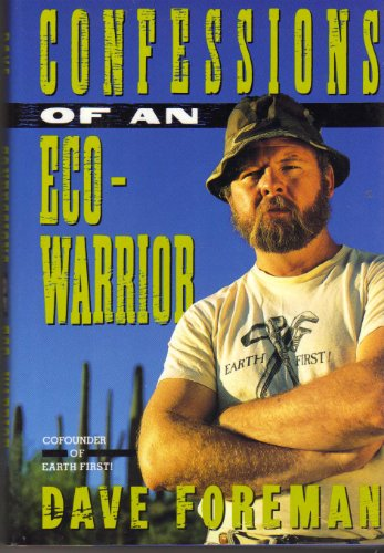 9780517581230: Confessions of an Eco-Warrior
