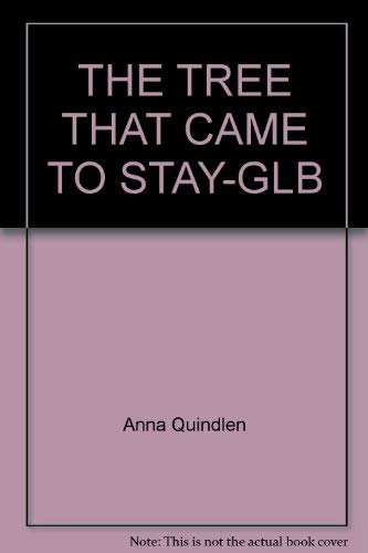 9780517581469: The Tree That Came to Stay-Glb