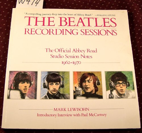 9780517581827: The Beatles: Recording Sessions: The Official Abbey Road Studio Session Notes, 1962-1970