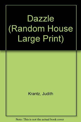 Dazzle (Random House Large Print): Krantz, Judith