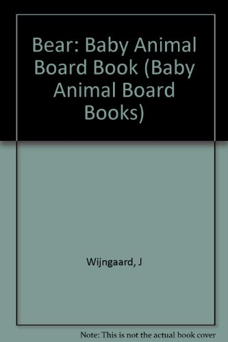 9780517582015: BEAR (Baby Animal Board Books)