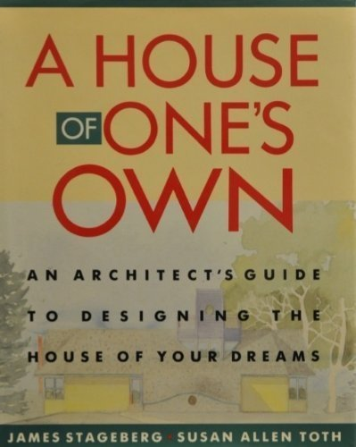 A House of One's Own: Susan Allen Toth