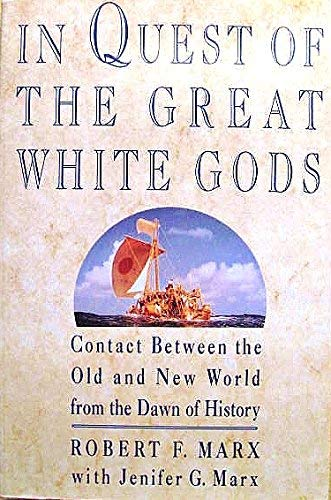 In Quest of the Great White Gods: Robert Marx and