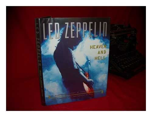 Led Zeppelin: Heaven and Hell An Illustrated: Cross, Charles R.;Flannigan,