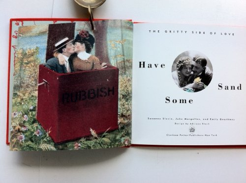 9780517583173: Have Some Sand: The Gritty Side Of Love: John Margolies, Emily Gwathmey