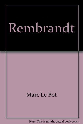 Rembrandt ([Crown art library]) (9780517583487) by Marc Le Bot