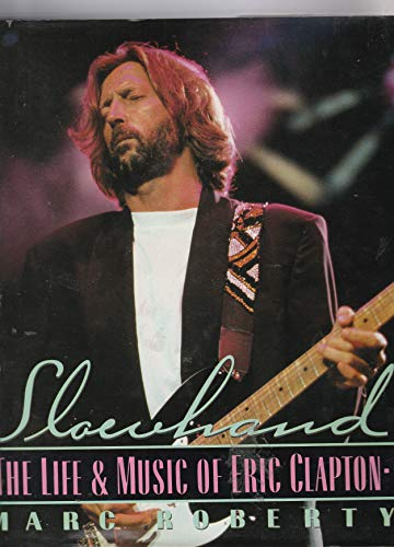 9780517583517: Slowhand: The Music of Eric Clapton