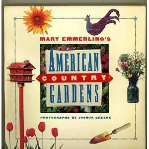 9780517583647: Mary Emmerling's American Country Gardens (Beaux Livres)