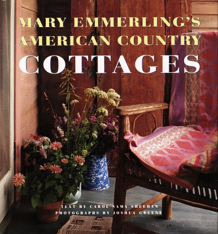 9780517583654: Mary Emmerling's American Country Cottages