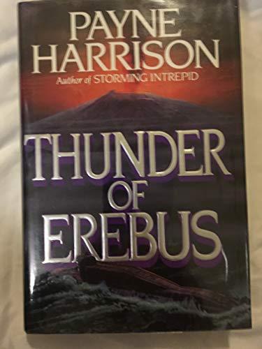 Thunder of Erebus.: HARRISON, Payne.