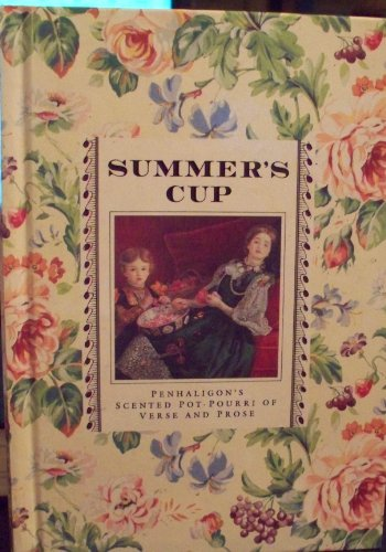 Summer's Cup: Penhaligon's Scented Pot-Pourri of Verse and Prose (0517584646) by Pickles, Sheila