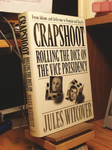 Crapshoot: Rolling the Dice on the Vice: Witcover, Jules