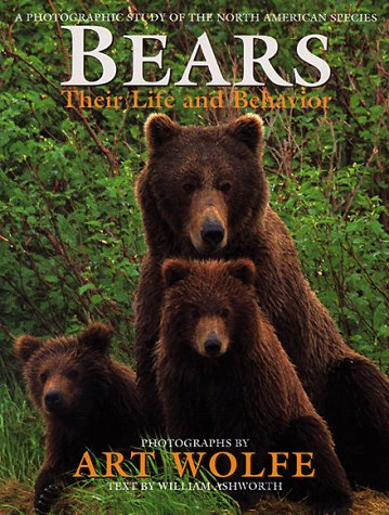 9780517584989: Bears: Their Life And Behavior: A PHOTOGRAPHIC STUDY OF THE NORTH AMERICAN SPECIES